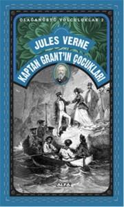 Kaptan Grant'ın Çocukları Jules Verne Çeviren: Işık Ergüden Alfa Yayınları, 742 sayfa