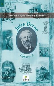 Öyküler 2 Jules Verne Çeviren: Sevgi Şen Elma Yayınevi, 176 sayfa