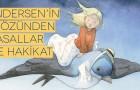 Andersen'in gözünden masallar ve hakikat