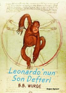 Leonardo'nun Son Defteri B. B. Wurge Türkçeleştiren: Renk Özcan Doğan Egmont Yayınları, 112 sayfa