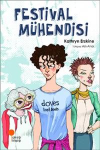 Festival Mühendisi Kathryn Erskine Türkçeleştiren: Aslı Anar Günışığı Kitaplığı, 280 sayfa