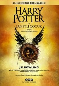 Harry Potter ve Lanetli Çocuk John Tiffany, Jack Thorne, J. K. Rowling Türkçeleştiren: Sevin Okyay, Kutlukhan Kutlu Yapı Kredi Yayınları, 360 sayfa