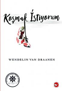 Koşmak İstiyorum Wendelin Van Draanen Türkçeleştiren: Aslı Anar Beyaz Balina Yayınları, 408 sayfa
