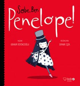 Sobe, Ben Penelope! Göknur Birincioğlu Resimleyen: Sernur Işık Redhouse Kidz, 60 sayfa