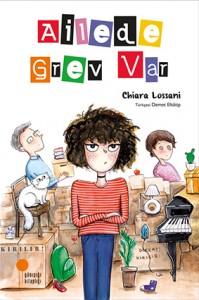 Ailede Grev Var Chiara Lossani Türkçeleştiren: Demet Elkâtip Günışığı Kitaplığı, 224 sayfa