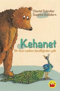 Kehanet Chantal Schreiber Resimleyen: Susanne Wechdorn Türkçeleştiren: Aydan Çerçiler Kuraldışı Çocuk, 64 sayfa