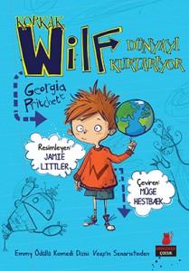 Korkak Wilf Dünyayı Kurtarıyor Georgia Pritchett Resimleyen: Jamie Littler Türkçeleştiren: Müge Hestbaek Kırmızıkedi Çocuk, 192 sayfa