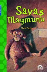 Savaş Maymunu Claire Funge Türkçeleştiren: Çiğdem Köfüncü Martı Yayınları, 144 sayfa