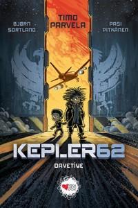 Kepler62 – Davetiye Timo Parvela - Bjorn Sortland Resimleyen: Pasi Pitkanen Türkçeleşitiren: Ebru Tüzel Can Çocuk, 120 sayfa