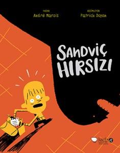 Sandviç Hırsızı Andre Marois Resimleyen: Patrick Doyon Türkçeleştiren: Çiğdem Şehsuvaroğlu Redhouse Kidz, 160 sayfa