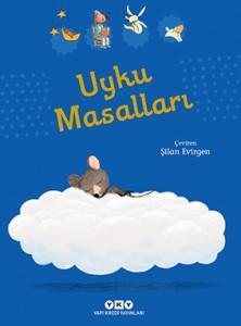 Uyku Masalları Kolektif Türkçeleştiren: Şilan Evirgen Yapı Kredi Yayınları, 130 sayfa
