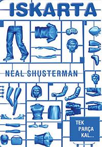 Iskarta Neal Shusterman Çeviren: Zarife Biliz Tudem Yayınları, 424 sayfa