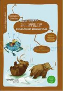 Minik Bilgeler – İklimler Bérengère Dubrulle Valérie Masson – Delmotte Resimleyen: Cécile Gambini Çeviren: Hasan Doğan Esen Kitap, 56 sayfa