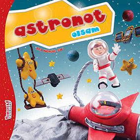 Astronot Olsam Ana Michelle Sarı Yumurcak Yayınları, 14 sayfa