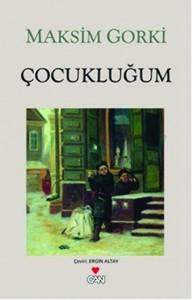 Çocukluğum Gorki Çeviren: Ergin Altay Can Yayınları, 280 sayfa