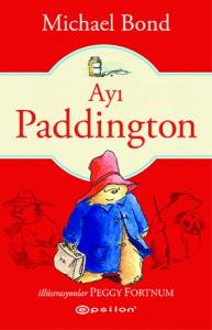 Ayı Paddington Michael Bond Resimleyen: Peggy Fortnum Çeviren: Coşkun Öz Epsilon Yayınları, 119 sayfa