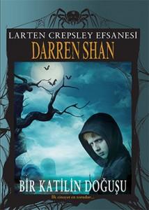Larten Crepsley Efsanesi 1 Bir Katilin Doğuşu  Darren Shan Çeviren: Arif Cem Ünver Tudem Yayınları, 224 sayfa