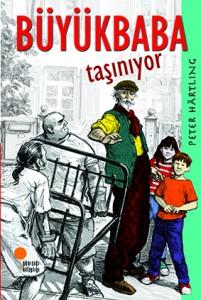 Büyükbaba Taşınıyor Peter Härtling Resimleyen: Peter Knorr Çeviren: Necdet Neydim Günışığı Kitaplığı, 144 sayfa