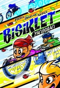 Bisiklet Yarışçıları  Ferda İzbudak Akıncı Tudem Yayınları, 160 sayfa