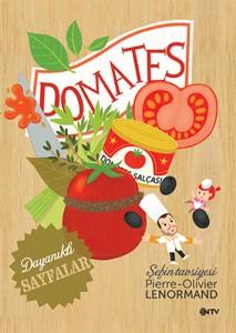 Şefin Tavsiyesi-Domates Pierre-Olivier Lenormand Çeviren: Nil Tuna NTV Yayınları, 26 sayfa