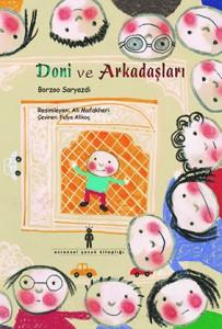 Doni ve Arkadaşları Borzoo Saryazdi Resimleyen: Ali Mafakheri  Çeviren: Fulya Alikoç  Evrensel Yayınları, 24 sayfa