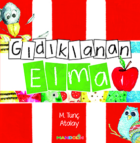 Gıdıklanan Elma M. Tunç Atalay Mandolin Yayınları 24 sayfa