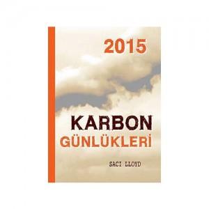 Karbon Günlükleri 2015 Saci Lloyd Çeviren: Nazan Özcan Tudem Yayınları, 376 sayfa