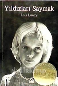 Yıldızları Saymak Lois Lowry Çeviren: Fulya Yavuz Arkadaş Yayınevi, 132 sayfa