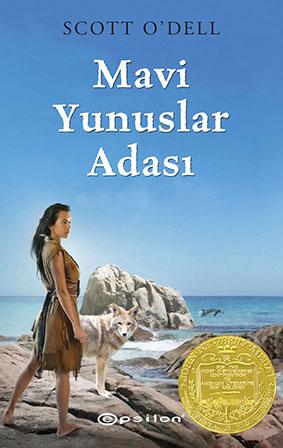 Mavi Yunuslar Adası Scott O'Dell  Çeviren: Yasemin Kahraman  Epsilon Yayınevi, 184 sayfa