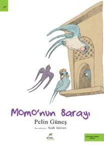Momo'nun Sarayı Pelin Güneş Resimleyen: Sadi Güran Elma Çocuk Yayınları, 32 sayfa