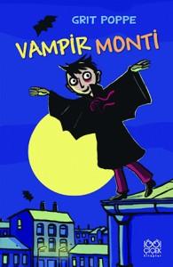Vampir Monti Grit Poppe Çeviren: Tuna Alemdar 1001 Çiçek Kitaplar, 112 sayfa