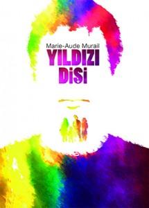 Yıldızı Dişi Marie-Aude Murail Çeviren: Sibil Çekmen Tudem Yayınları, 224 sayfa