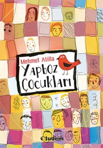 Yapboz Çocukları Mehmet Atilla Tudem Yayınları, 208 sayfa