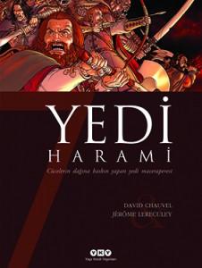 Yedi Harami David Chavuel Resimleyen: Jérôme Lereculey Çeviren: Füsun Önen Pinard Yapı Kredi Yayınları, 64 sayfa