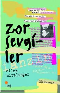 Zor Sevgiler Ellen Wittlinger Çeviren: Mine Kazmaoğlu  Günışığı Kitaplığı, 240 sayfa