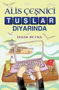 Alis Çeşnici Tuşlar Diyarında İshak Reyna Kelime Yayınları, 264 sayfa