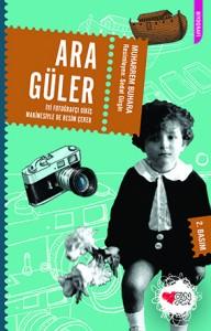 Ara Güler - İyi Fotoğrafçı Dikiş Makinesiyle de Resim Çeker Muharrem Buhara Resimleyen: Sedat Girgin Can Çocuk Yayınları, 104 sayfa