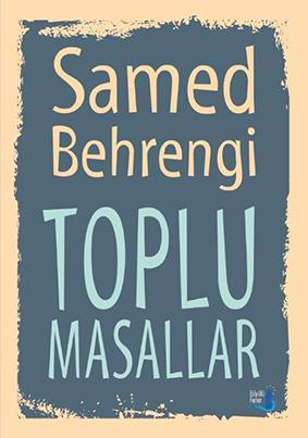 Toplu Masallar  Samed Behrengi Resimleyen: Oğuz Demir Çeviren: İldeniz Kurtulan Büyülü Fener Yayınları, 300 sayfa