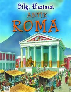 Bilgi Hazinesi − Antik Roma Julia Bruce Resimleyen: Peter Dennis  Çeviren: Burcu Çekmece  1001 Çiçek Kitaplar, 32 sayfa