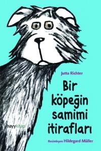 Bir Köpeğin Samimi İtirafları Jutta Richter Resimleyen: Hildegard Müller Çeviren: Tuvana Gülcan Hayykitap, 120 sayfa