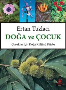 Doğa ve Çocuk Ertan Tuzlacı Kırmızı Kedi Yayınları, 120 sayfa