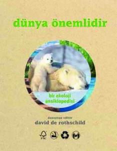 Dünya Önemlidir David de Rothschild Çeviren: Levent Türer Tudem Yayınları, 256 sayfa