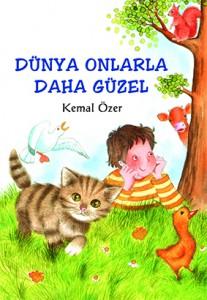 Dünya Onlarla Daha Güzel  Kemal Özer  Tudem Yayınları, 64 sayfa