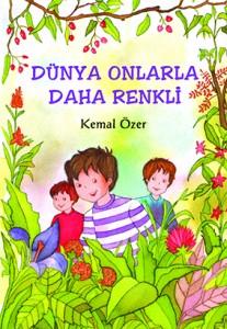 Dünya Onlarla Daha Renkli  Kemal Özer  Tudem Yayınları, 56 sayfa