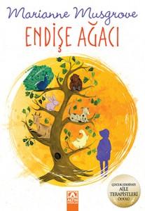 Endişe Ağacı Marianne Musgrove Çeviren: Doğanay Banu Pinter Altın Kitaplar, 128 sayfa