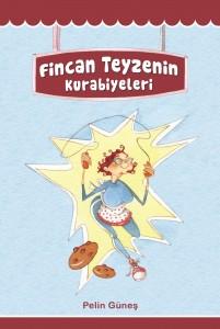 Fincan Teyzenin Kurabiyeleri Pelin Güneş Resimleyen: Canan Barış Tudem Yayınları, 152 sayfa