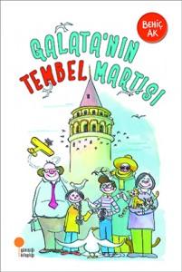 Galata'nın Tembel Martısı  Behiç Ak  Günışığı Kitaplığı, 92 sayfa