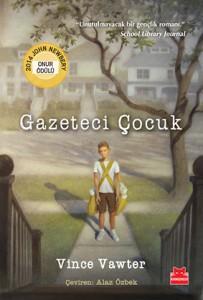 Gazeteci Çocuk Vince Vawter Türkçeleştiren: Alaz Özbek  Kırmızı Kedi Yayınları, 212 sayfa