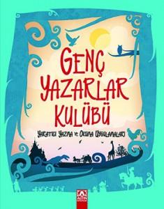 Genç Yazarlar Kulübü Serdar Dağtekin Resimleyenler: Zafer Temoçin, İlknur Koldaş Altın Kitaplar, 120 sayfa