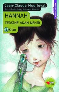 Hannah Jean Claude Mourlevat Resimleyen: Gözde Bitir S. Çeviren: Ömrüm Erdaş Can Çocuk Yayınları, 148 sayfa